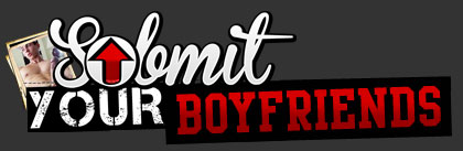 Submit Your Boyfriends
